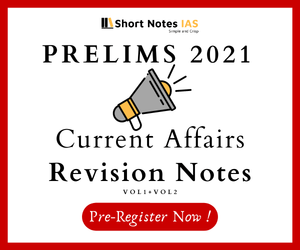 Short Notes IAS Yearly Current Affairs Revision